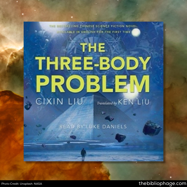 Liu Cixin: The Three-Body Problem