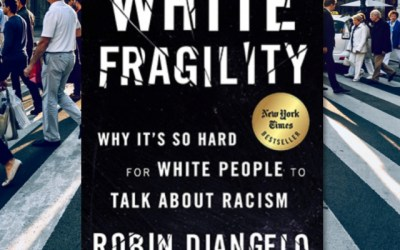 Robin DiAngelo—White Fragility: Why It's So Hard for White People to Talk About Racism (Book Review)