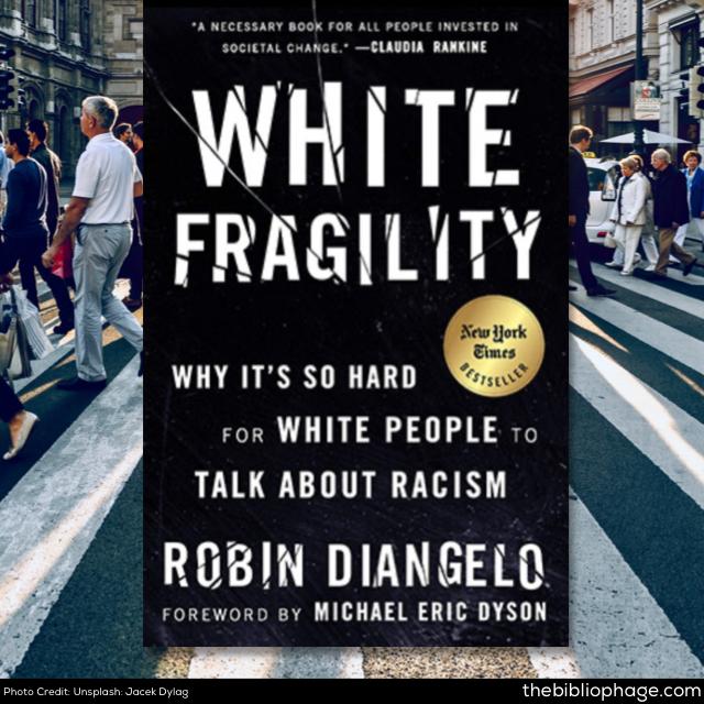 Robin DiAngelo: White Fragility