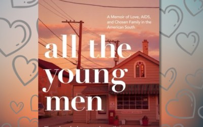 Ruther Coker Burks —All the Young Men: A Memoir of Love, AIDS, and Chosen Family in the American South (Book Review)
