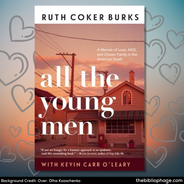 Ruth Coker Burks: All the Young Men