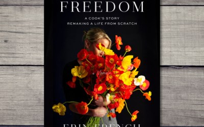Erin French — Finding Freedom: A Cook's Story; Remaking a Life from Scratch (Book Review)