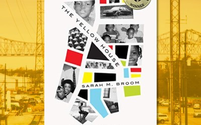 Sarah M. Broom: The Yellow House (Book Review)