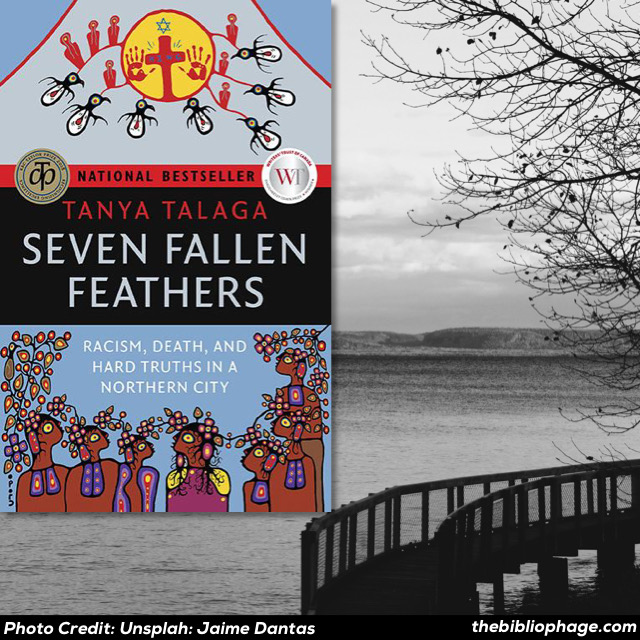 Tanya Talaga — Seven Fallen Feathers