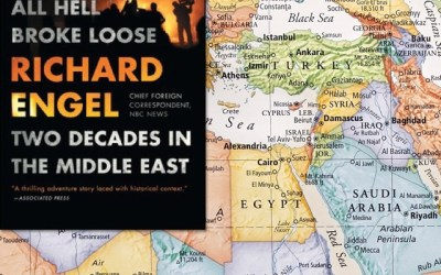 Richard Engel — And Then All Hell Broke Loose (Book Review)