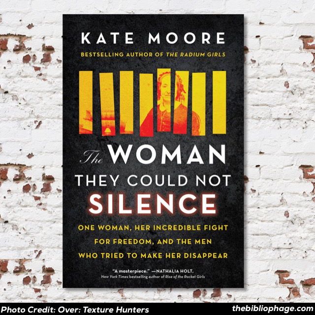 Elizabeth Packard: The Woman They Could Not Silence by Kate Moore