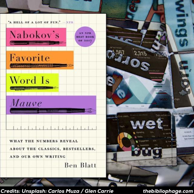 Ben Blatt — Nabokov's Favorite Word is Mauve