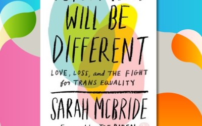 Sarah McBride — Tomorrow Will Be Different (Book Review)