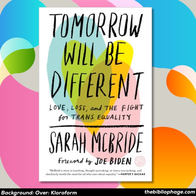 Sarah McBride — Tomorrow Will Be Different