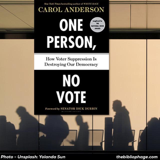 Carol Anderson - One Person, No Vote