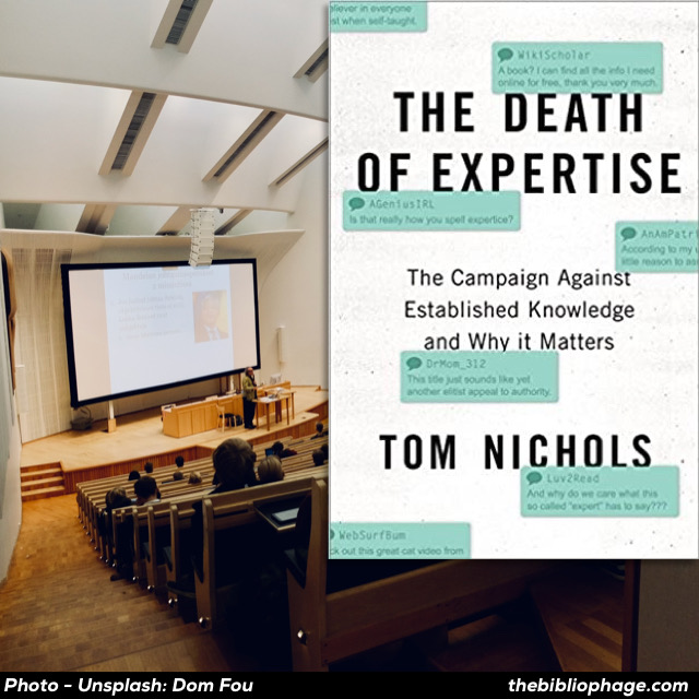 Tom Nichols - The Death of Expertise