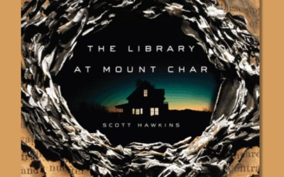 Scott Hawkins — The Library at Mount Char (Book Review)