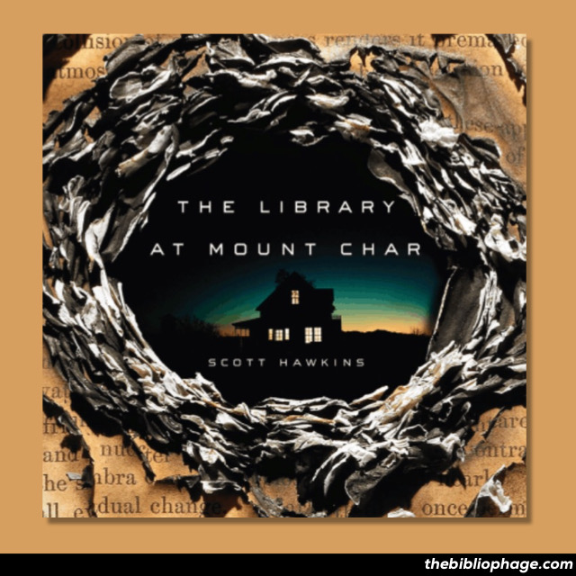 Scott Hawkins - The Library at Mount Char