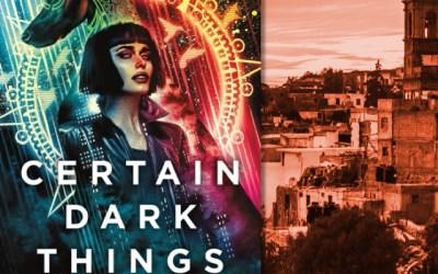 Silvia Moreno-Garcia — Certain Dark Things (Book Review)