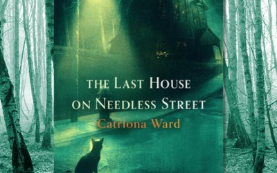 Catriona Ward — The Last House on Needless Street (Book Review)