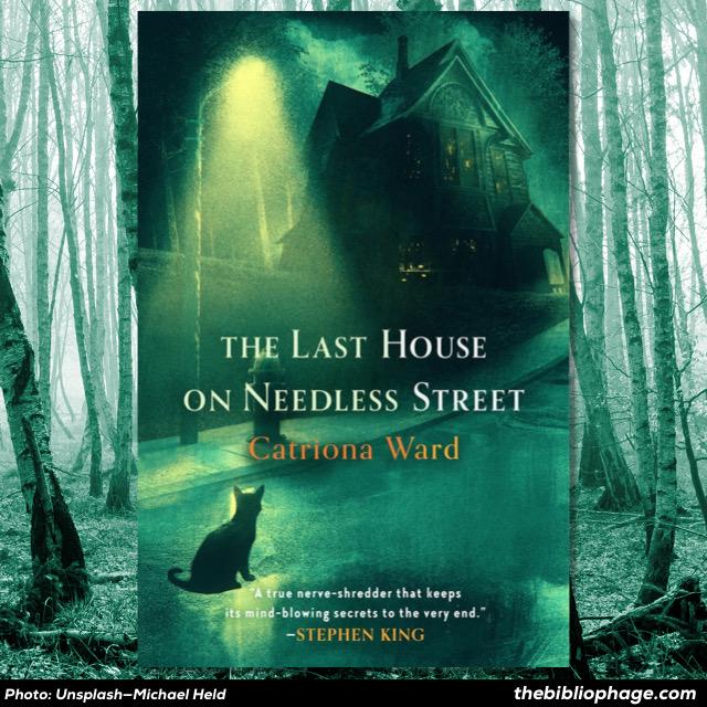 Catriona Ward - The Lat House on Needless Street