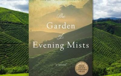 Tan Twan Eng — The Garden of Evening Mists (Book Review)