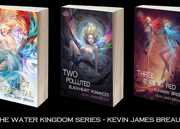 The Water Kingdom Series – Kevin James Breaux