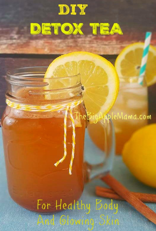 DIY Detox Tea recipe for Healthy Body and Glowing Skin