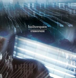 Bailterspace - Strobosphere