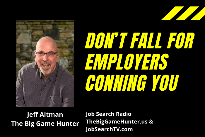 Don't Fall For Employers Conning You