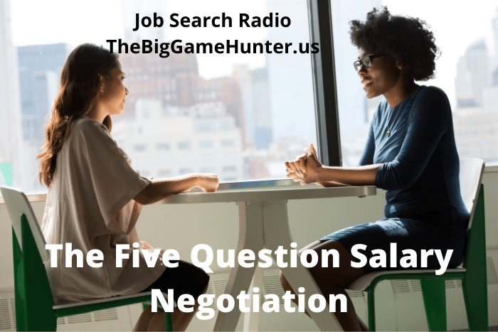 The Five Question Salary Negotiation