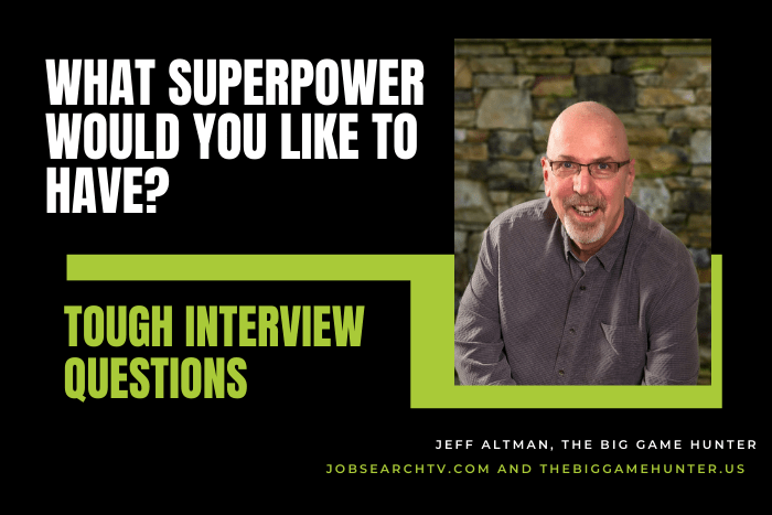 What superpower would you like to have?