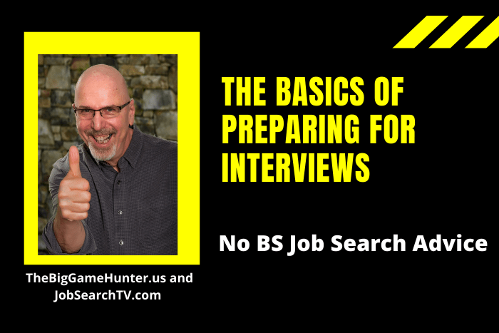 The Basics of Preparing for Interviews