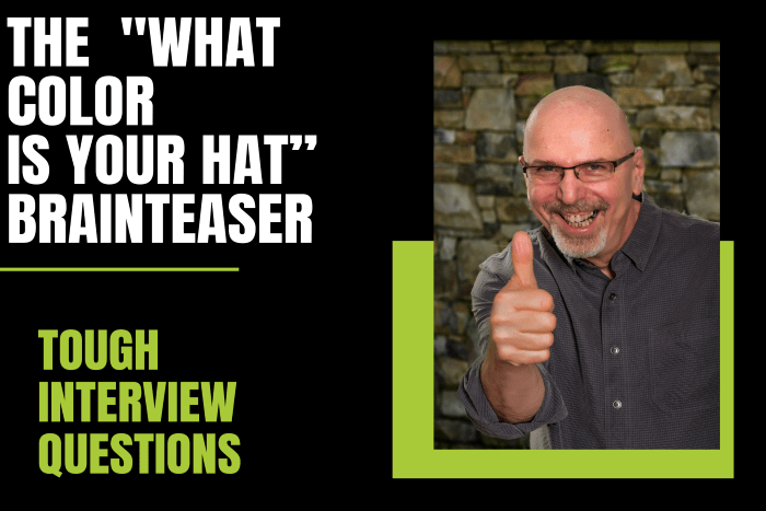 """The """"What Color is Your Hat"""" Brainteaser"""