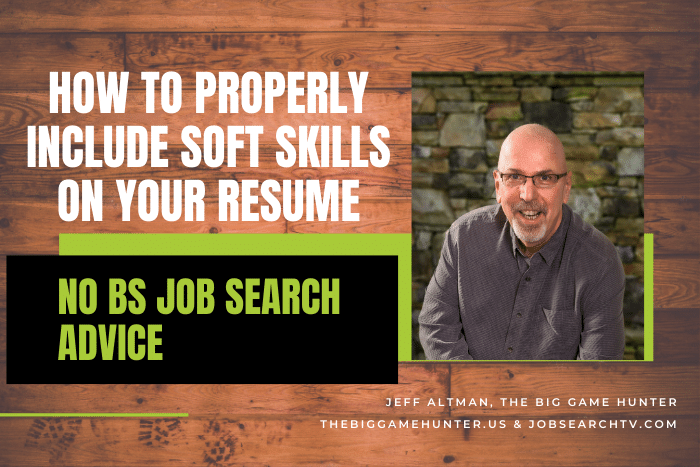 How To Properly Include Soft Skills On Your Resume