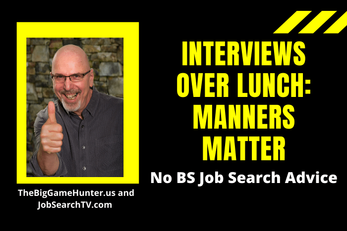 Interviews over Lunch: Manners Matter