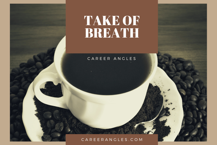 Take of Breath
