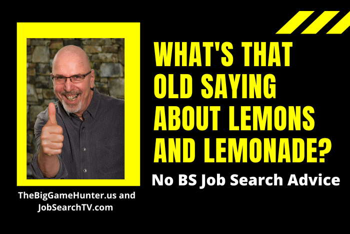 What's That Old Saying about Lemons and Lemonade?