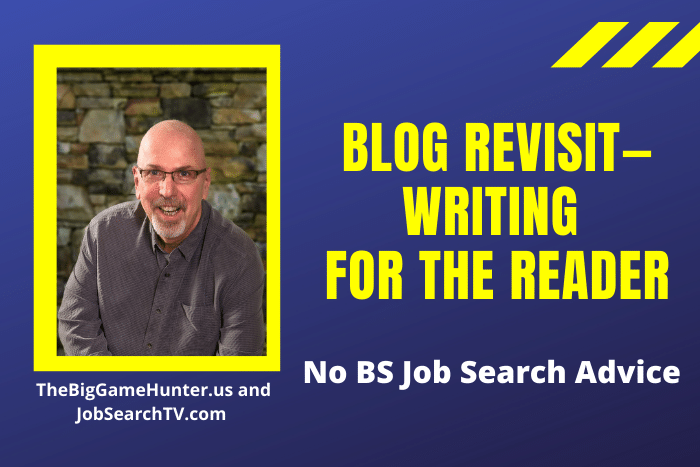 Blog Revisit—Writing for the reader