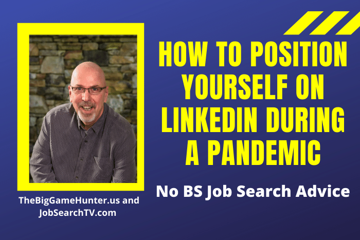 How to Position Yourself on LinkedIn During a Pandemic