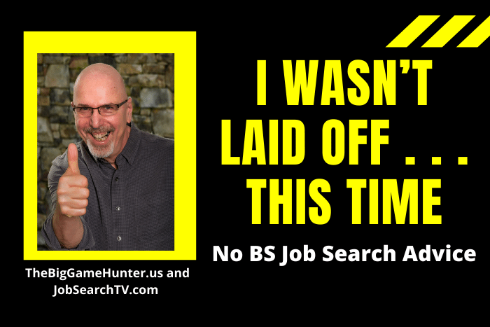 I Wasn't Laid Off . . . This Time