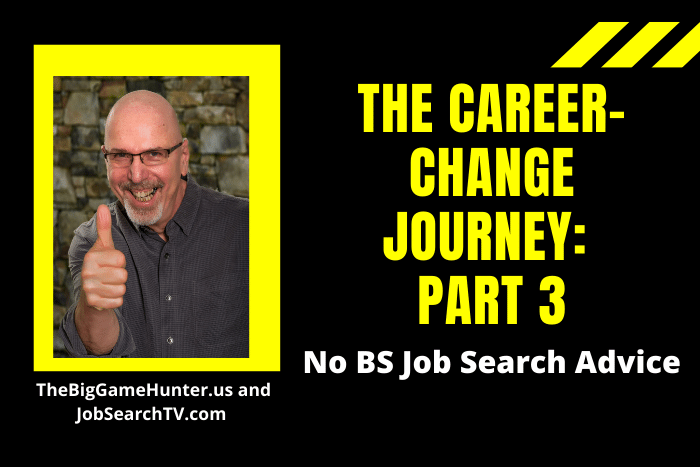 The Career-Change Journey: Part 3