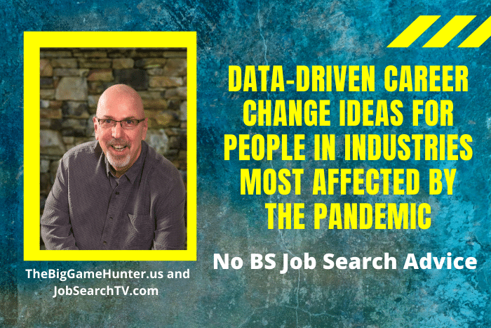 Data-Driven Career Change Ideas for People in Industries Most Affected by the Pandemic