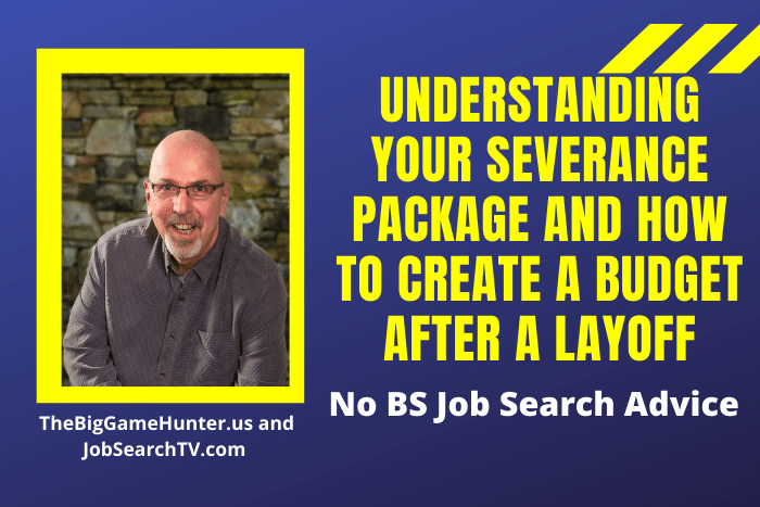 Understanding Your Severance Package and How to Create a Budget After a Layoff