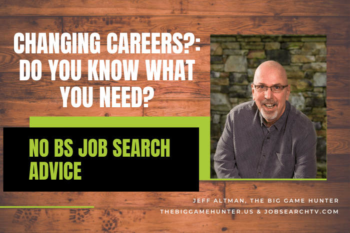 Changing careers? Do you know what you need?