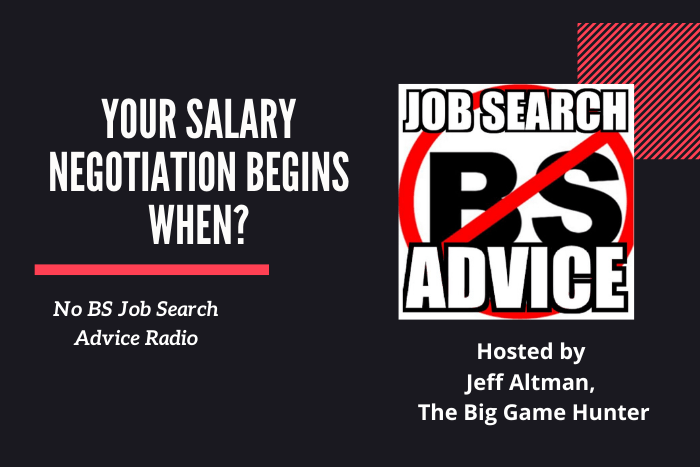 Your Salary Negotiation Begins When?