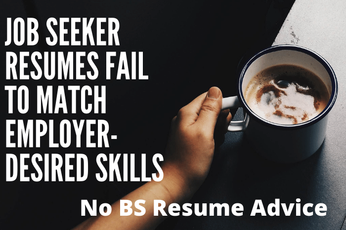 Job Seeker Resumes Fail to Match Employer-Desired Skills