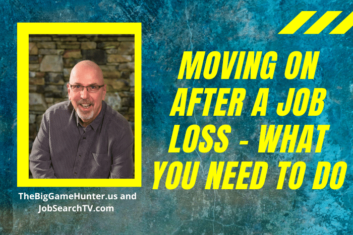Moving On After A Job Loss - What You Need To Do