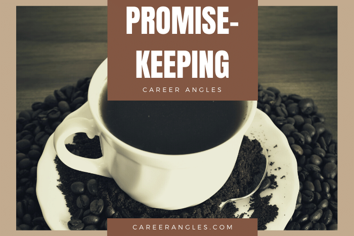 Promise-Keeping | Career Angles