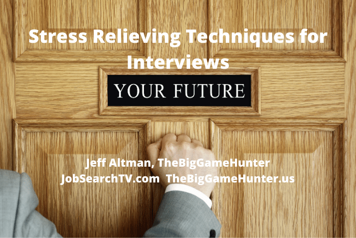Stress Relieving Techniques for Interviews