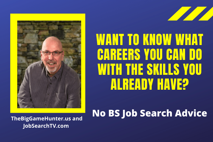 Want to know what careers you can do with the skills you already have?