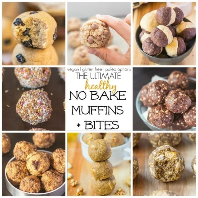 Healthy No Bake Muffins and Bites which ALL take less than 10 minutes and are healthy for you! {Vegan, gluten free + paleo options!}