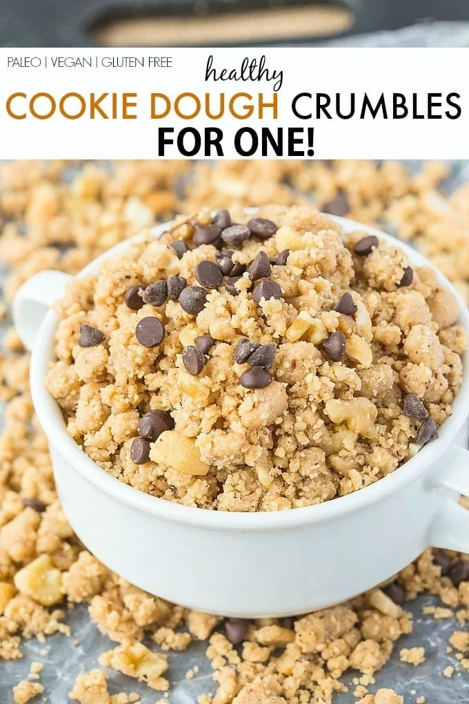 Healthy Cookie Dough Crumbles for ONE recipe- The taste and texture of crumbly cookie dough, minus the guilt! No butter, flour, sugar OR eggs and ready in just five minutes- A quick and easy treat or snack! {vegan, gluten free, paleo, high protein options}