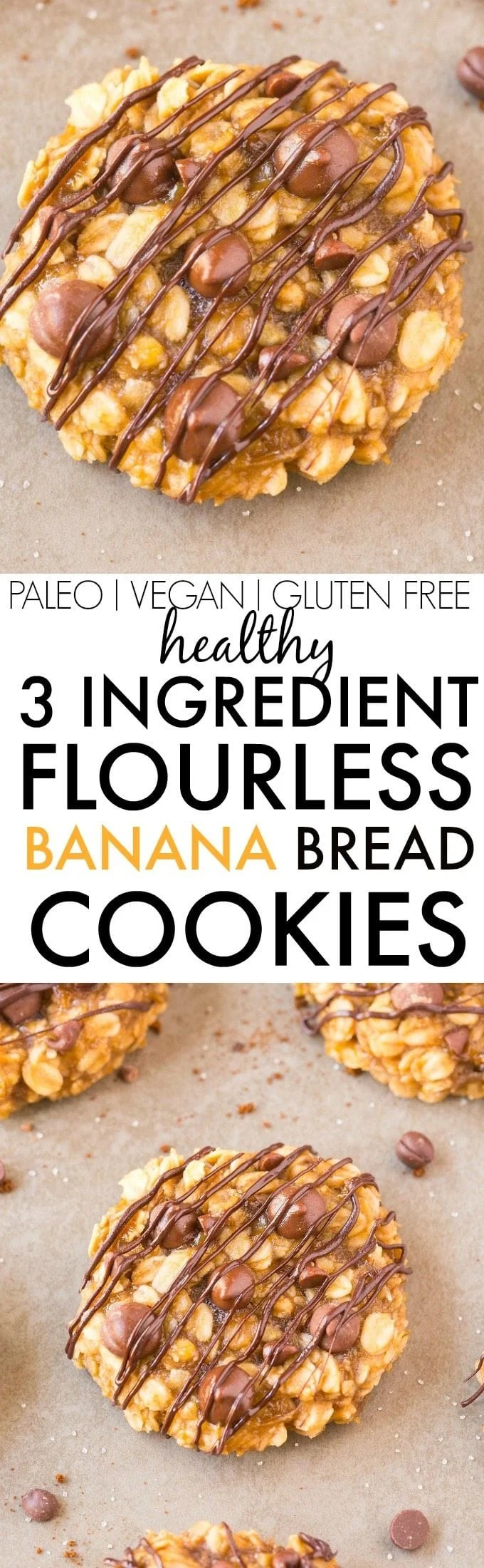 Healthy THREE Ingredient FLOURLESS Banana Bread Cookies- Thick, chewy and gooey banana bread cookies made with NO butter, NO oil and NO SUGAR- So easy and the perfect snack or dessert! {Vegan, gluten free recipe, paleo recipe option}- thebigmansworld.com