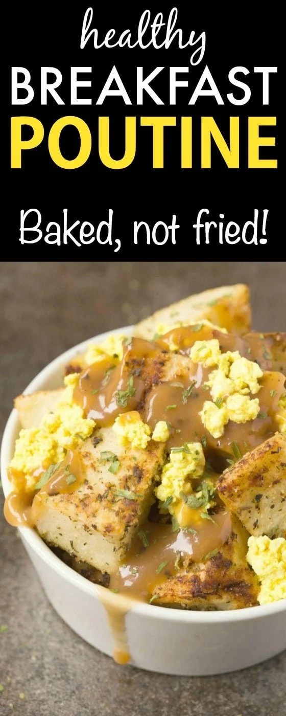Healthy BREAKFAST Poutine- Have this traditionally fast-food classic for breakfast, completely lightened up, healthy and balanced- It's also BAKED, not fried! {vegan, gluten free, oil free recipe}- thebigmansworld.com